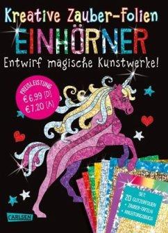 Einhörner: Set mit 10 Zaubertafeln, 20 Folien und Anleitungsbuch / Kreative Zauber-Folien Bd.11 - Poitier, Anton