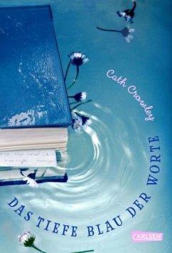 Das tiefe Blau der Worte - Crowley, Cath
