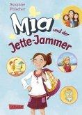 Mia und der Jette-Jammer / Mia Bd.11
