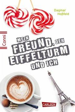 Mein Freund, der Eiffelturm und ich / Conni 15 Bd.4 - Hoßfeld, Dagmar
