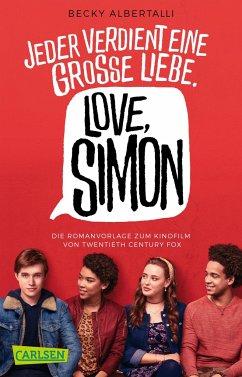 Love, Simon (Filmausgabe) (Nur drei Worte - Love, Simon ) - Albertalli, Becky