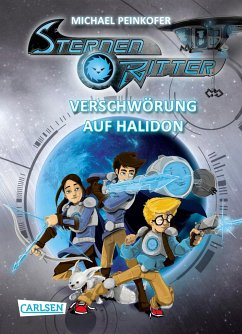 Verschwörung auf Halidon / Sternenritter Bd.10