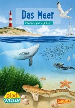 Das Meer / Pixi Wissen Bd.11 - Hoffmann, Brigitte
