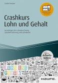 Crashkurs Lohn und Gehalt - inkl. Arbeitshilfen online (eBook, PDF)
