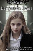 A Most Dangerous Game, Book 1 (A Most Dangerous Game, #1) (eBook, ePUB)