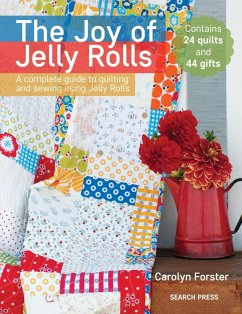 The Joy of Jelly Rolls: A Complete Guide to Qui...