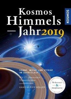 Kosmos Himmelsjahr 2019 - Keller, Hans-Ulrich