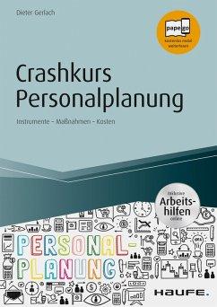 Crashkurs Personalplanung - inkl. Arbeitshilfen online (eBook, ePUB) - Gerlach, Dieter