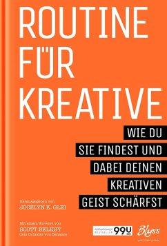 Routine für Kreative (eBook, ePUB) - Glei, Jocelyn K.