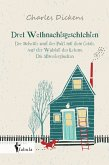 Drei Weihnachtsgeschichten (eBook, ePUB)