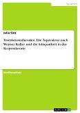 Translationstheorien. Die Äquivalenz nach Werner Koller und die Adäquatheit in der Skopostheorie (eBook, PDF)