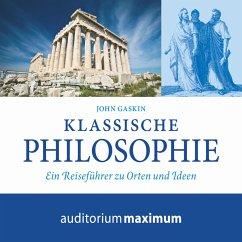 Klassische Philosophie (Ungekürzt) (MP3-Download) - Gaskin, John
