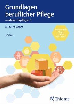 Verstehen und Pflegen. Band 1: Grundlagen beruflicher Pflege (eBook, PDF)