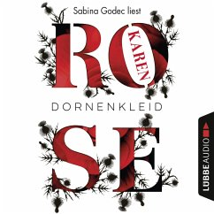 Dornenkleid / Dornen-Reihe Bd.2 (Ungekürzt) (MP3-Download) - Rose, Karen