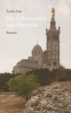 Die Geheimnisse von Marseille (eBook, ePUB)