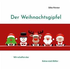 Der Weihnachtsgipfel (eBook, ePUB)
