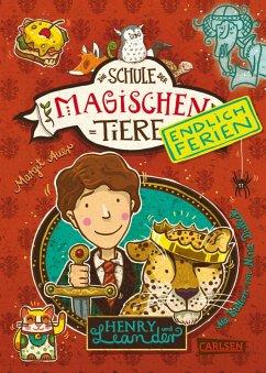 Henry und Leander / Die Schule der magischen Tiere - Endlich Ferien Bd.3 (eBook, ePUB) - Auer, Margit