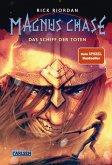 Das Schiff der Toten / Magnus Chase Bd.3 (eBook, ePUB)