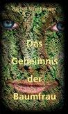 Klara und das Geheimnis der Baumfrau (eBook, ePUB)