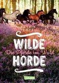 Die Pferde im Wald / Wilde Horde Bd.1 (eBook, ePUB)