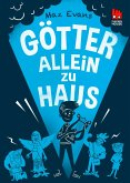 Götter allein zu Haus / Die Chaos-Götter Bd.2 (eBook, ePUB)