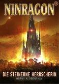 NINRAGON 03: Die steinerne Herrscherin (eBook, ePUB)