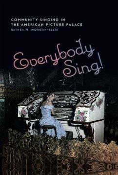 Everybody Sing! (eBook, ePUB)