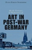 On the Fortunes and Misfortunes of Art in Post-War Germany (eBook, ePUB)