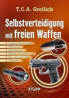 Selbstverteidigung mit freien Waffen (eBook, ePUB)