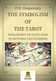 The Symbolism of the Tarot (eBook, ePUB)