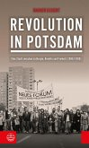 Revolution in Potsdam (eBook, ePUB)