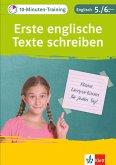 10-Minuten-Training Englisch Aufsatz: Erste englische Texte schreiben. 5./6. Klasse. Kleine Lernportionen für jeden Tag