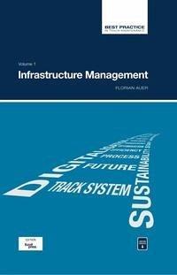 Best Practice in Track Maintenance Vol. 1 - Infrastructure Management