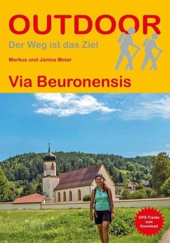 Via Beuronensis - Meier, Markus; Meier, Janina