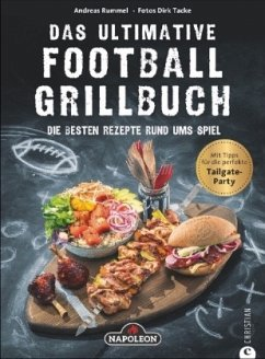 Das ultimative Football-Grillbuch - Rummel, Andreas