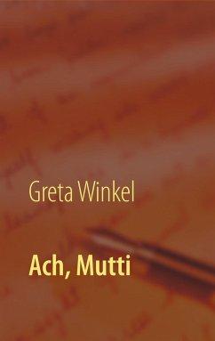 Ach, Mutti