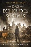 Der Fall Marietta King 4 - Das Echo des Schreis / Ein MORDs-Team Bd.10-12