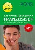Das große Übungsbuch Französisch 1.-4. Lernjahr
