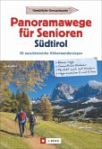 Panoramawege für Senioren Südtirol