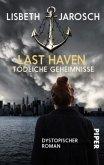 Tödliche Geheimnisse / Last Haven Bd.1