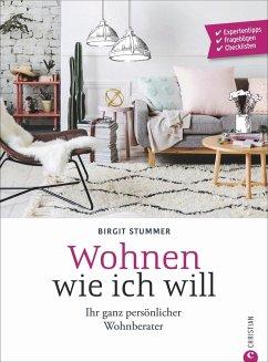 Wohnen wie ich will - Stummer, Birgit