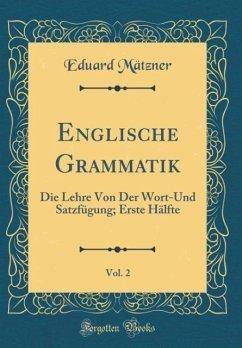 Englische Grammatik, Vol. 2