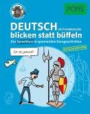 PONS Deutsch als Fremdsprache blicken statt büffeln