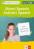 Klett 10-Minuten-Training Englisch Direct Speech - Indirect Speech 7./8. Klasse. Kleine Lernportionen für jeden Tag