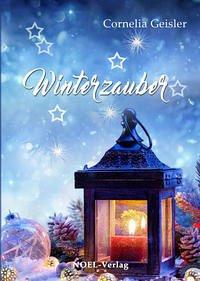 Winterzauber - Geisler, Cornelia