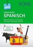 PONS Mini-Sprachkurs Spanisch. Mit Audio-Download und App