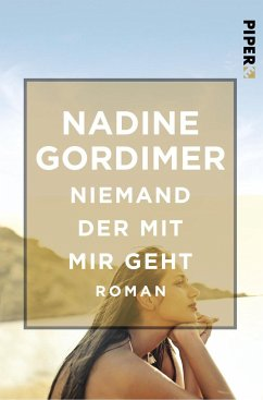 Niemand der mit mir geht - Gordimer, Nadine