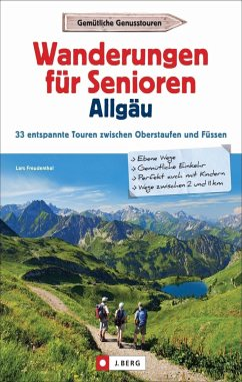 Wanderungen für Senioren Allgäu - Freudenthal, Lars