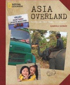 Asia Overland - Gerner-Haudum, Gabriele