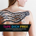 TAPE DICH FREI!